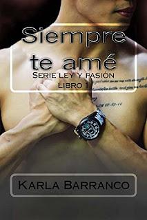 Siempre Te Ame (Ley Y Pasion Nº 1) PDF