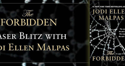 ❤❤Teaser: THE FORBIDDEN by Jodi Ellen Malpas ❤❤