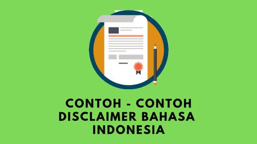 3 Contoh Disclaimer Dalam Bahasa Indonesia Untuk Blog atau Web