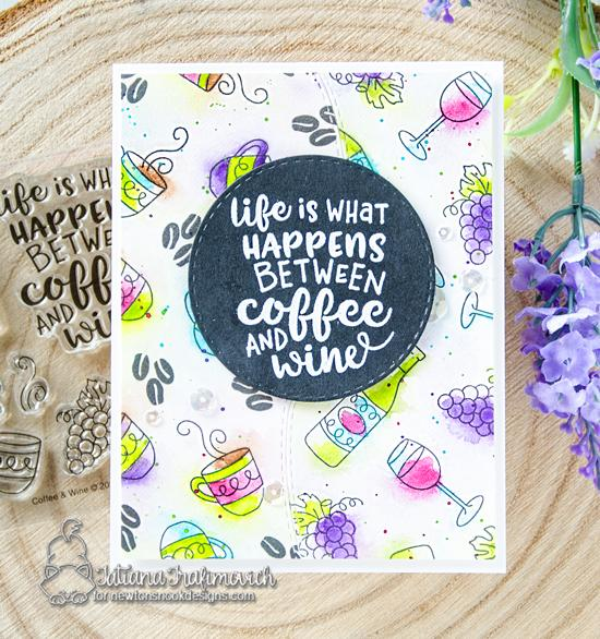 Coffee & Wine card by Tatiana Trafimovich | Coffee & Wine Stamp Set by Newton's Nook Designs #newtonsnook #handmade #winestamps