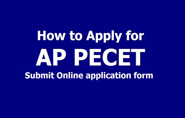 How to Apply for AP PECET 2019, Submit APPECET Online application form till April 24