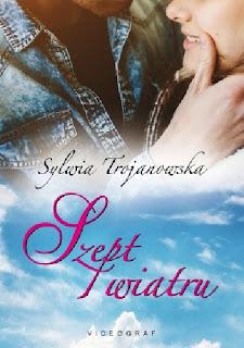 Szept wiatru - Sylwia Trojanowska