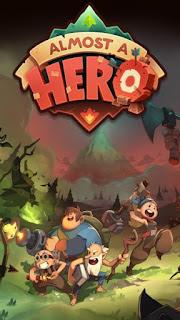 Almost a Hero Apk v1.0.9 Mod