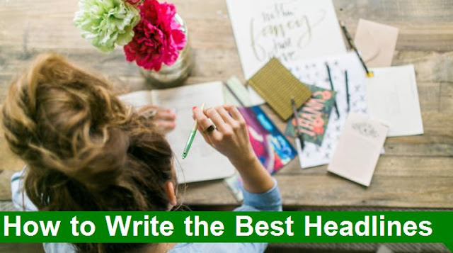 How to Write the Best Headlines that Will Increase Traffic on Your Blog