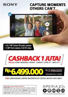 Promo Cashback Rp 1 Juta Sony Xperia Z3 Plus