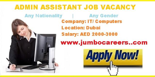 Latest Office admin job Dubai 2018. Office assistant Admin iob salary in Dubai. IT company jobs at Dubai 2018