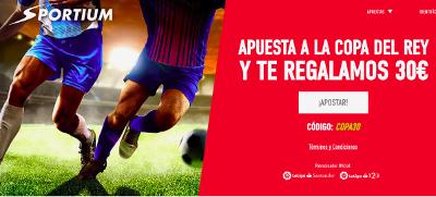 sportium Promoción Copa del Rey Apuesta 10 euros y Llévate 30 Gratis 17-18 enero