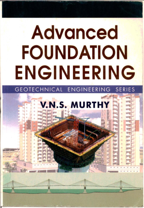 GEOTECHNICAL ENGINEERING (SOIL MECHANICS AND FOUNDATION ENGG) BOOKS COLLECTION PDF FREE DOWNLOAD