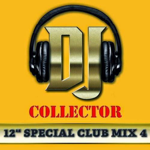 capa - DJ Collector - 12 Special Club Mix, Vol. 4 - 2014