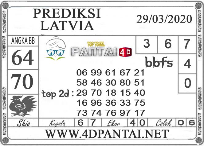PREDIKSI TOGEL LATVIA PANTAI4D 29 MARET 2020