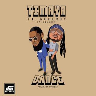 Timaya-Feat-Rudeboy (P-Square) - DANCE