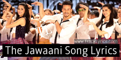 the-jawaani-song-lyrics-student-of-the-year-2-tiger-shroff