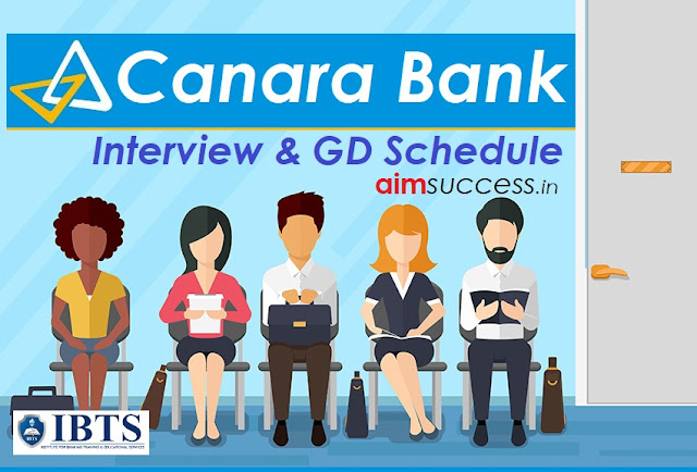 Canara Bank PO  Interview & GD Dates Out Check Here