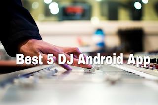 BEST 5 DJ Android App