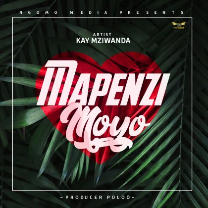 Download Audio | Kay Mziwanda - Mapenzi Moyo (Singeli)