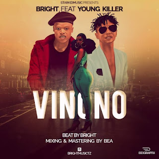 Audio Bright ft Young Killer - Vinono Mp3 Download