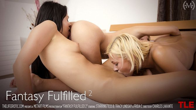 TheLifeErotic - Frida C, Tess B, Tracy Lindsay - Fantasy Fulfilled 2 - Girlsdelta
