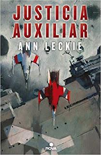 Justicia auxiliar (Imperial Radch 1)- Ann Leckie