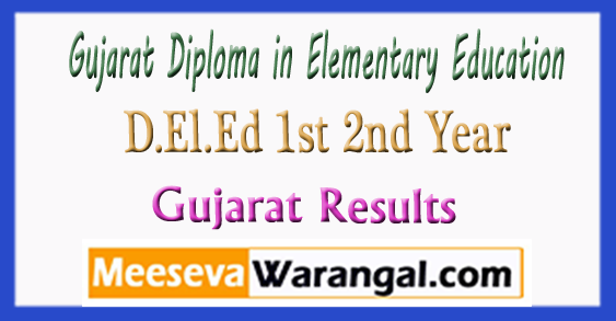 Gujarat D.El.Ed Diploma in Elementary Education 1st 2nd Year Result 2018