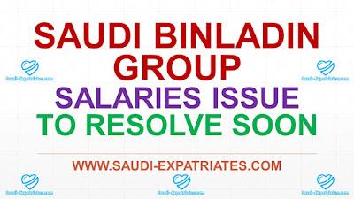 BIN LADEN SAUDI ARABIA SALARY ISSUES TO RESOLVE SOON