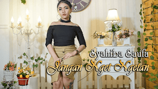 Lirik Lagu Blendrang - Syahiba Saufa