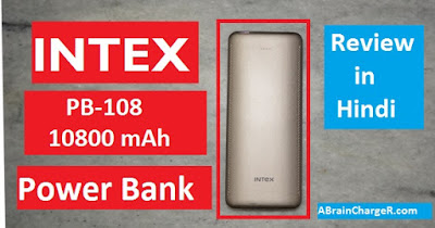 Intex PB-108 10800 mAh Power Bank (Gold) Unboxing and Review in Hindi : ABC