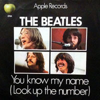 The 10 Worst Beatles Songs: 09. You Know My Name (Look Up the Number)