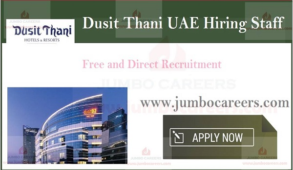 Job vacancies at Dusit Thani Hotels & Resorts 2019, current jobs in UAE,