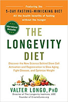 The Longevity Diet Discover the new Science Behind Stem Cell Activation and Regeneration to Slow Aging, Fight Disease, and Optimize Weight