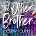 Excerpt Reveal: The Other Brother by Meghan Quinn