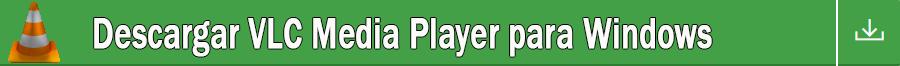VLC MEDIA PLAYER [DESCARGAR]