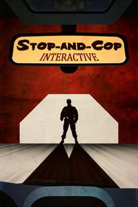 Watch Stop-and-Cop Interactive Online Free in HD