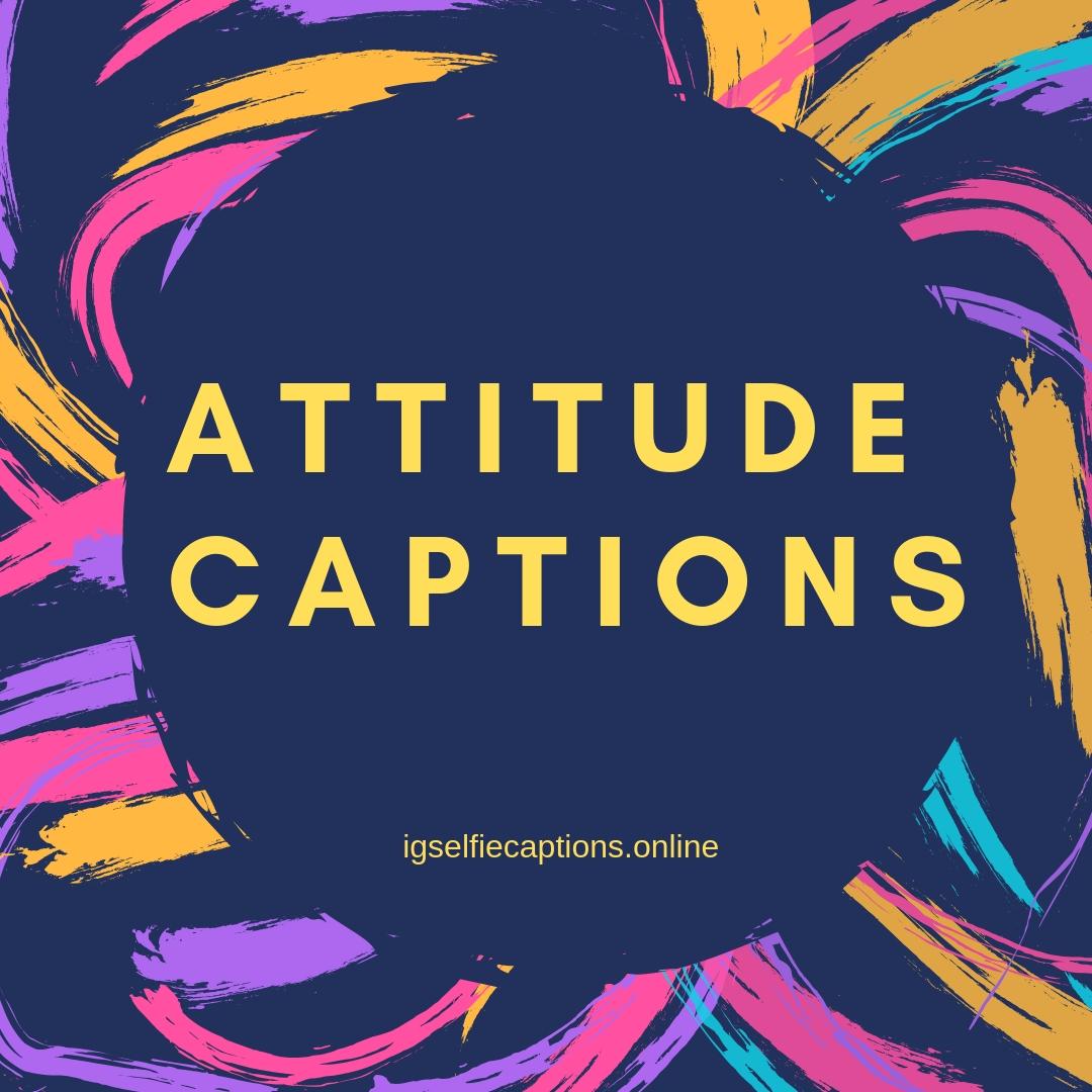 Attitude Caption 1