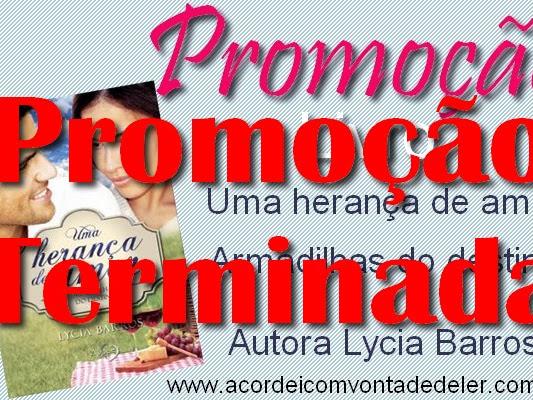Resultado da promoção Uma herança de amor - Armadilhas do destino - Lycia Barros