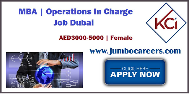 MBA / Operations In Charge Job Dubai