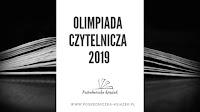 http://www.posredniczka-ksiazek.pl/2019/04/olimpiada-czytelnicza-2019-podsumowanie.html