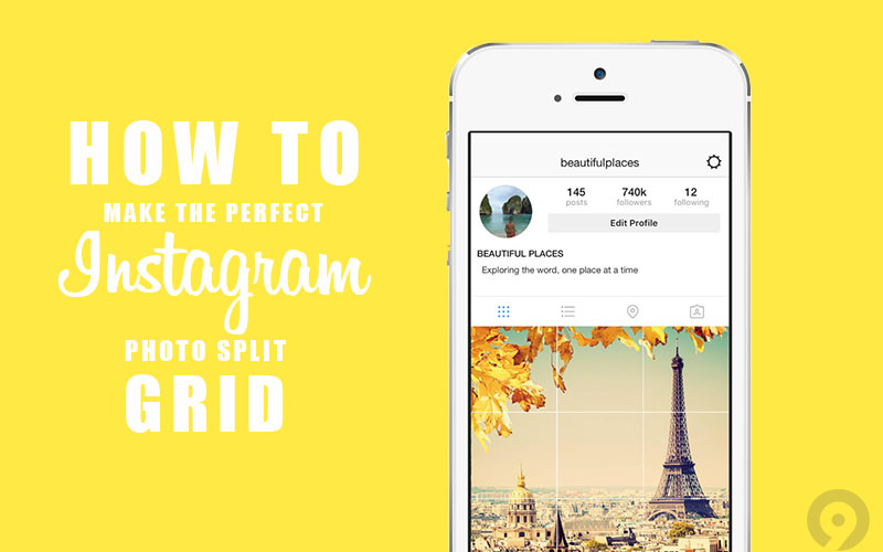 How To Make The Perfect Instagram Photo Split Grid - Phones