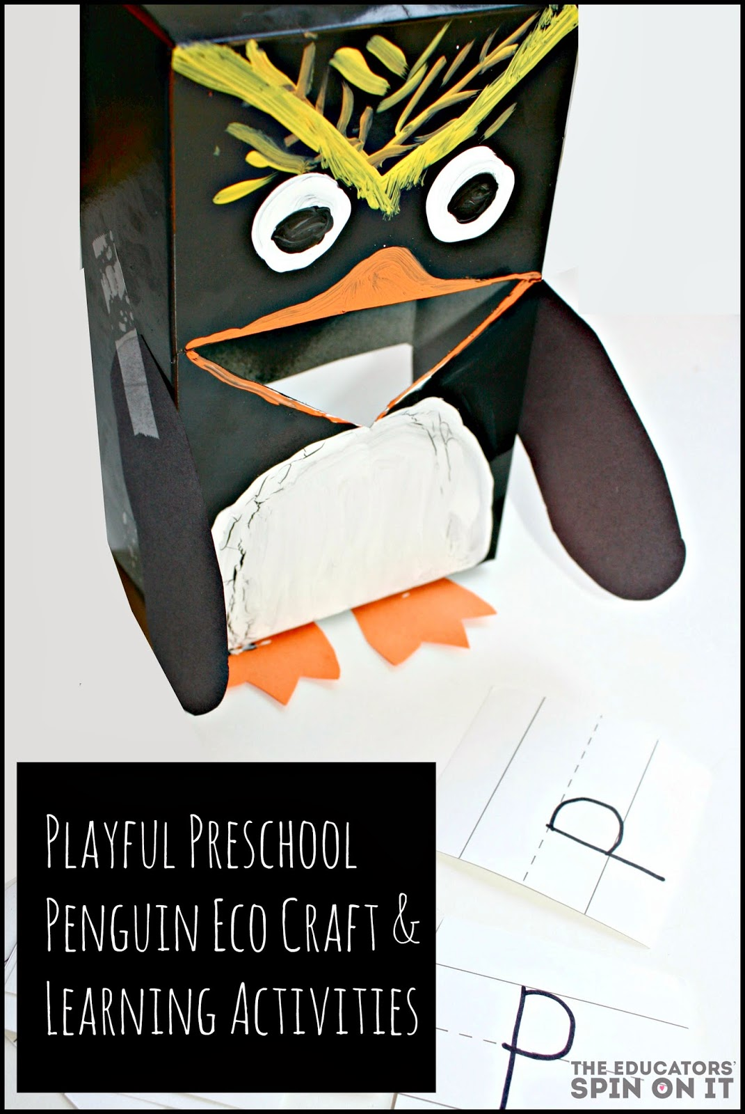 The Educators Spin On It Preschool Penguin Learning Activities And Eco Craft