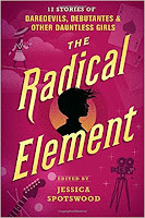 The Radical Element Book Review Recommendation - Jessica Spotswood - Book Recommendations for Young Adults