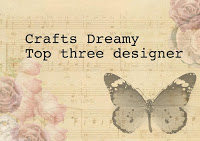 Crafts Dreamy Challenge March Top 3