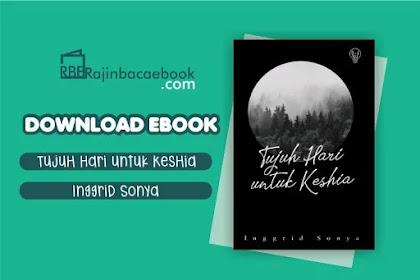 Download Novel Tujuh Hari untuk Keshia by Inggrid Sonya Pdf
