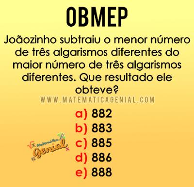 Questão OBMEP 2013 Nível 1 - Joãozinho subtraiu o menor número...