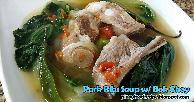 Pork Ribs Soup With Bok Choy Recipe