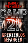 http://miss-page-turner.blogspot.de/2017/01/rezension-camp-21-grenzenlos-gefangen.html