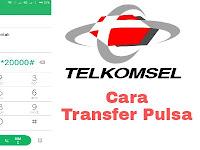 Cara Transfer Pulsa Telkomsel Paling Mudah