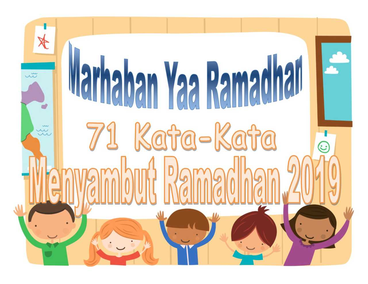 71 Kata Kata Ucapan Menyambut Ramadhan 2020   Anak Cemerlang