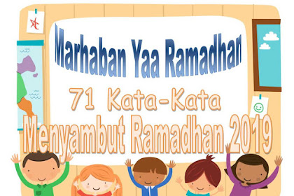 71 Kata-Kata Menyambut Ramadhan 2019