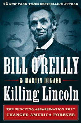 Killing Lincoln by Bill O'Reilly and Martin Dugard - book cover