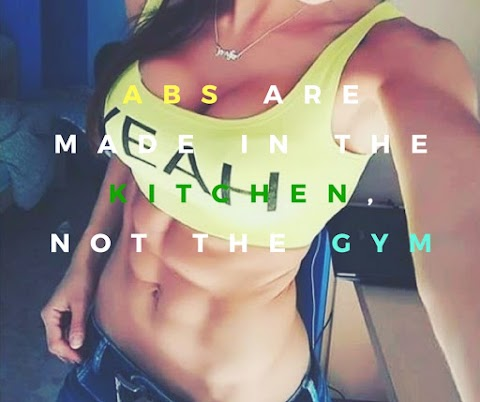 Abs Are Made In The Kitchen, Not The Gym