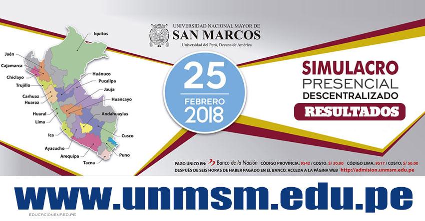 UNMSM: Resultados Simulacro 2018-2 (Domingo 25 Febrero) Simulacro Presencial Descentralizado de Examen de Admisión - Universidad Nacional Mayor de San Marcos - www.unmsm.edu.pe